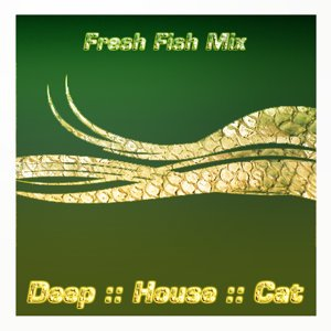 Image for 'September 2008 :: Cut 1 :: Fresh Fish Mix'