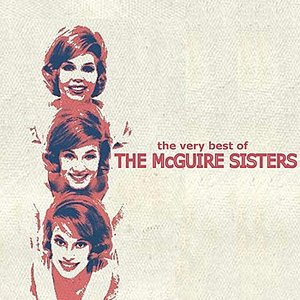 Image for 'The Very Best of the McGuire Sisters'