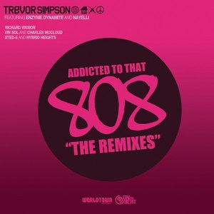 Image for 'Addicted To That 808 : The Remixes'