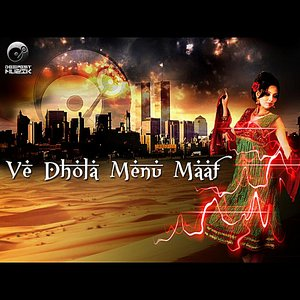 Image for 'Ve Dhola Menu Maaf'
