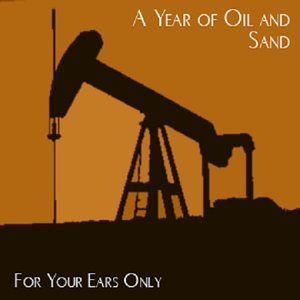 Immagine per 'A Year of Oil and Sand'
