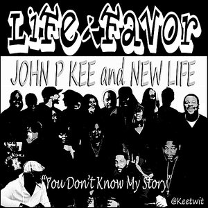 Image for 'Life & Favor (You Don't Know My Story)'