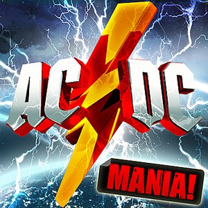 Image for 'AC/DC Mania ( AC / DC Deluxe Version ) - 10 Massive ACDC Anthems!'