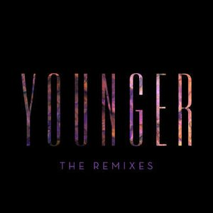 Image for 'Younger (The Remixes)'