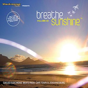 Immagine per 'Breathe Sunshine Vol 3 - Chilled Electronic Beats from Cape Town and Johannesburg (1 x CD, 1 X DVD)'