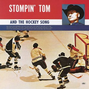Image for 'Stompin' Tom and The Hockey Song'