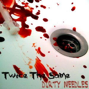 Image pour 'Dirty Needles'