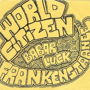 Image for 'World Citizen Frankenstaanee'