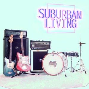 Image for 'Suburban Living'