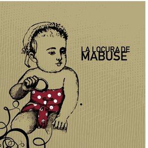 Image for 'La Locura de Mabuse'