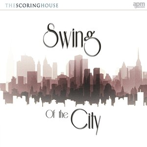 Image for 'Swing Of The City'