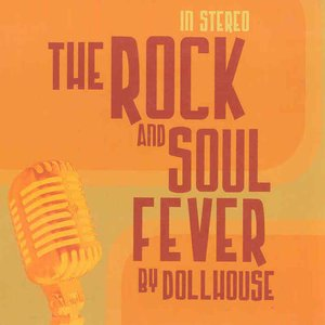 Image for 'The Rock And Soul Fever'