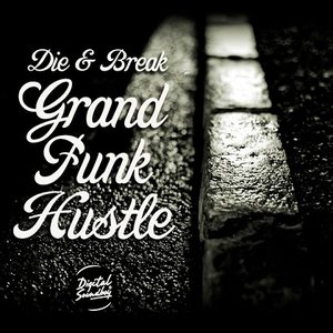 Image for 'Grand Funk Hustle EP'