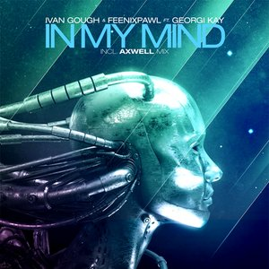 Image for 'In My Mind - feat. Georgi Kay [Axwell Mix]'