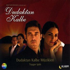 Image for 'Dudaktan Kalbe'