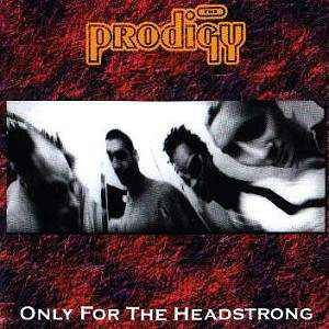 Image for 'Only for the Headstrong'