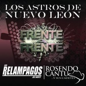 """Image for 'Frente A Frente """"Los Astros De Nuevo Leon""""'"""