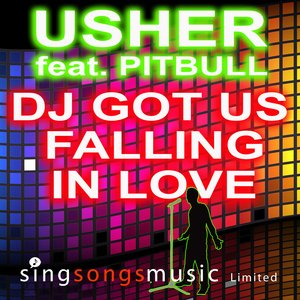 Image for 'DJ Got Us Falling In Love (In the style of Usher featuring Pitbull)'