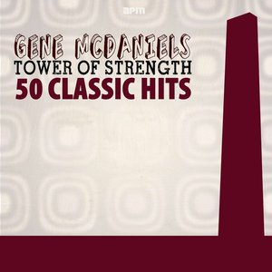 Image for 'Tower of Strength - 50 Classic Hits'