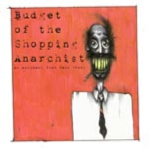 Image for 'Budget of the Shopping Anarchist'