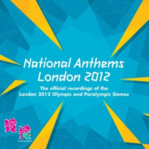 Image for 'National Anthems - The Official Recordings of the London 2012 Olympic and Paralympic Games'