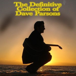 Image for 'The Definitive Collection of Dave Parsons'