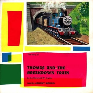 Image for 'Thomas and the Breakdown Train - Read By Johnny Morris (Remastered)'
