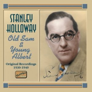 Image for 'HOLLOWAY, Stanley: Old Sam and Young Albert (1930-1940)'