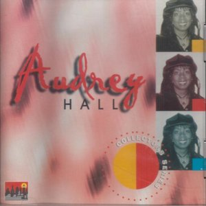 Image for 'Audrey Hall - Collectors Series'