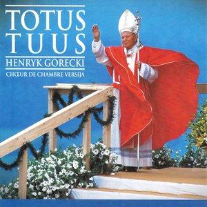 Immagine per 'Henryk Gorecki: Totus Tuus'