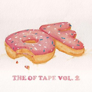 Image for 'The OF Tape, Vol. 2'