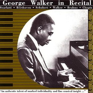 Image for 'George Walker in Recital'