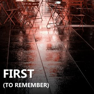 Image for 'First (To Remember) Single'