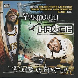 Image for 'Yukmouth Presents - The Center of Attention'