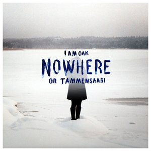 Image for 'Nowhere Or Tammensaari'