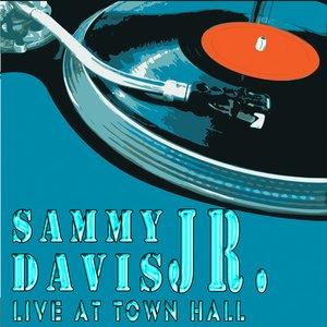 Image for 'Sammy Davis, Jr. - Live At Town Hall (Live) [Remastered]'