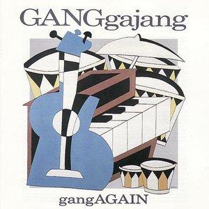 Image for 'gangAGAIN'