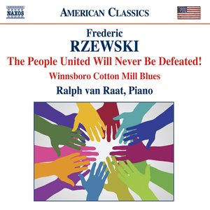 Image for 'Rzewski: The People United Will Never Be Defeated'