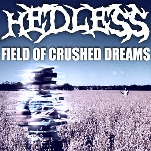 Image for 'Field of Crushed Dreams'