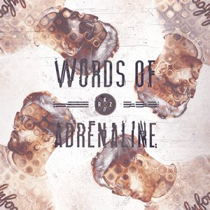 Image for 'Words of Adrenaline'
