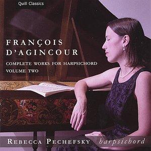 Image for 'François d'Agincour: Complete Works for Harpsichord, Volume 2'