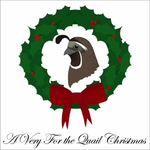 Image for 'A Very For the Quail Christmas'