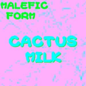 Image for 'Cactus Milk'