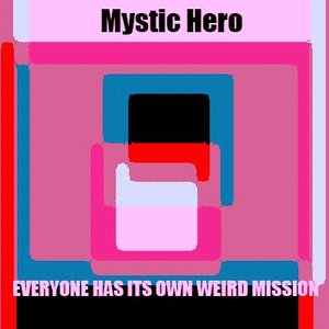 Image for 'Everyone Has Its Own Weird Mission'