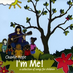 Image for 'I'm Me! (A Collection of Songs for Children)'