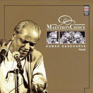 Image for 'Maestro's Choice - Kumar Gandharva'