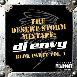 Imagen de 'The Desert Storm Mixtape: DJ Envy Blok Party Vol. 1'