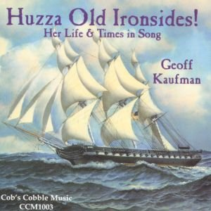 Image for 'Huzza Old Ironsides!: Her Life and Times in Song'