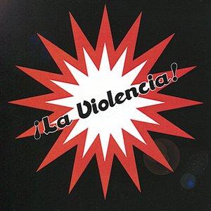 Image for 'La Violencia'