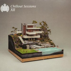 Image for 'Ministry of Sound: Chillout Sessions XII'